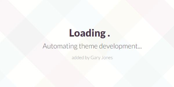 Automating theme development - genesiswp slack quote