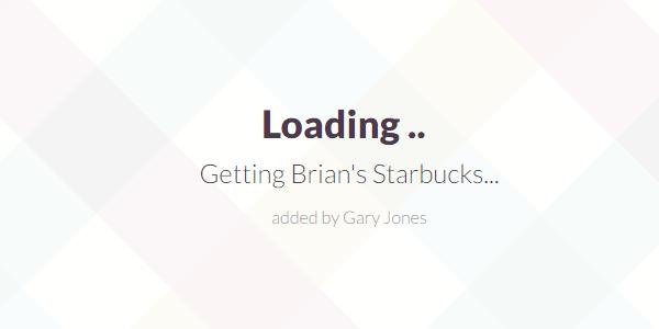 Getting Brian's Starbucks - genesiswp slack quote