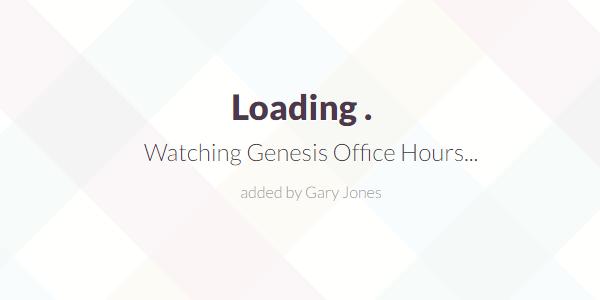 Genesis Office hours - genesiswp slack quote