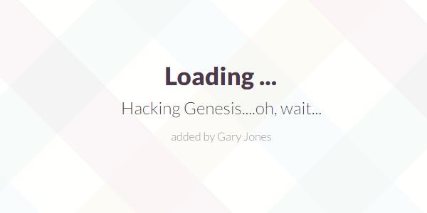 Hacking Genesis - genesiswp slack quote