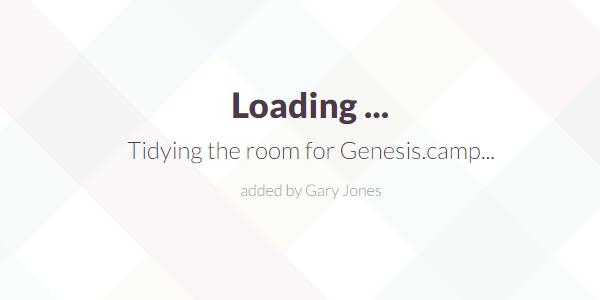 Tidying room for Genesis.camp - genesiswp slack quote